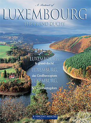 A Portrait of Luxembourg, the Grand Duchy