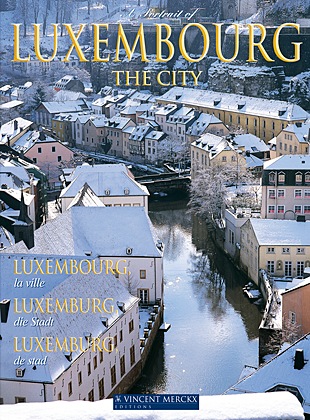 A Portrait of Luxembourg, the City